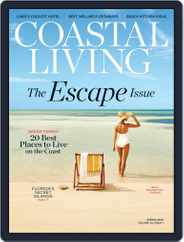 Coastal Living Spring The Escape Issue Magazine (Digital) Subscription February 20th, 2020 Issue