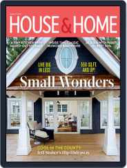 House & Home (Digital) Subscription August 1st, 2019 Issue