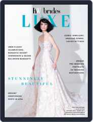 Her World Brides Luxe (Digital) Subscription October 1st, 2018 Issue