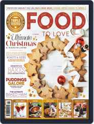 Food To Love (Digital) Subscription November 1st, 2019 Issue