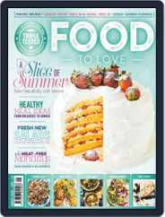 Food To Love (Digital) Subscription August 1st, 2019 Issue