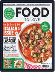 Food To Love (Digital) Subscription March 1st, 2019 Issue