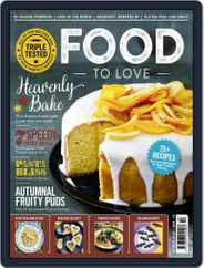 Food To Love (Digital) Subscription October 1st, 2018 Issue