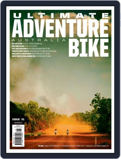 Ultimate Adventure Bike June 1st, 2018 Digital Back Issue Cover