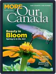 More of Our Canada Magazine (Digital) Subscription May 1st, 2020 Issue