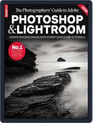 The Photographers' Guide to AdobePhotoshop & Lightroom Magazine (Digital) Subscription December 1st, 2015 Issue
