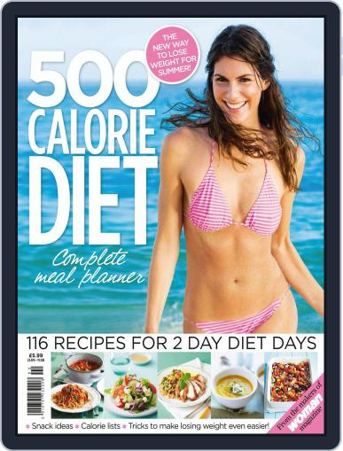 500 Calorie Diet Complete Meal Planner April 23rd, 2014 Digital Back Issue Cover