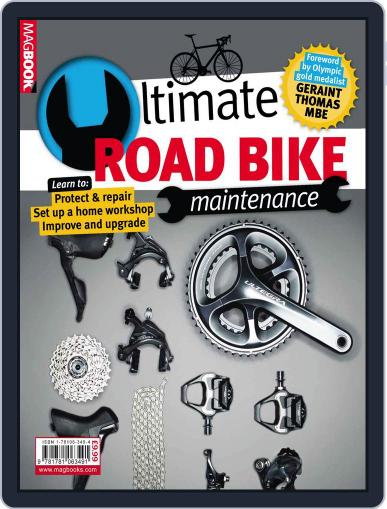 The Ultimate Road Bike Maintenance May 22nd, 2014 Digital Back Issue Cover