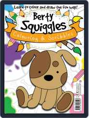 Berty Squiggles Colouring & Scribbles Magazine (Digital) Subscription October 2nd, 2013 Issue