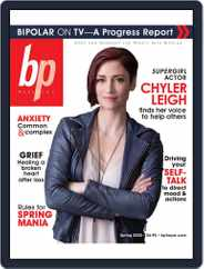 bp Magazine for Bipolar Magazine (Digital) Subscription April 1st, 2020 Issue