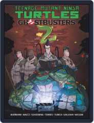 Teenage Mutant Ninja Turtles/Ghostbusters Magazine (Digital) Subscription March 18th, 2018 Issue