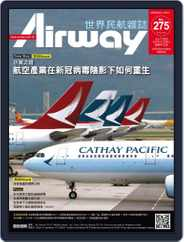 Airway Magazine 世界民航雜誌 (Digital) Subscription June 12th, 2020 Issue