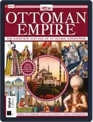 Ottoman Empire Magazine (Digital) Subscription July 25th, 2019 Issue
