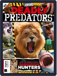 World of Animals: Deadly Predators Magazine (Digital) Subscription October 11th, 2019 Issue