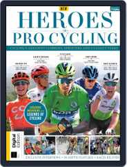Heroes of Pro Cycling Magazine (Digital) Subscription October 14th, 2019 Issue