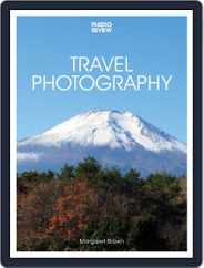 Travel Photography 3rd edition Magazine (Digital) Subscription October 3rd, 2019 Issue