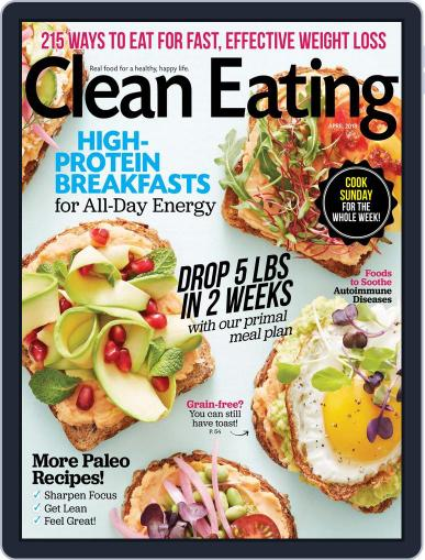 Clean Eating April 1st, 2018 Digital Back Issue Cover
