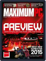 Maximum PC (Digital) Subscription April 1st, 2015 Issue