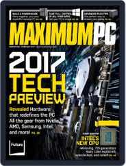 Maximum PC (Digital) Subscription February 1st, 2017 Issue