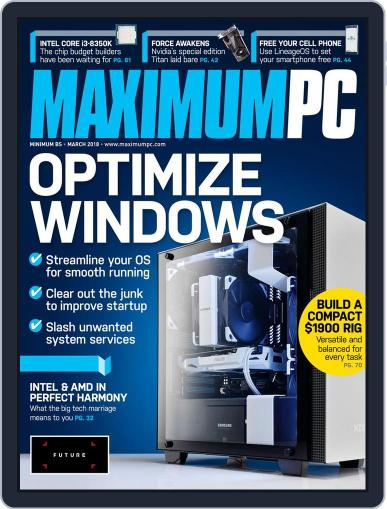 Maximum PC March 1st, 2018 Digital Back Issue Cover