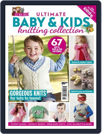 Ultimate Baby & Kids Knitting Collection February 24th, 2020 Digital Back Issue Cover