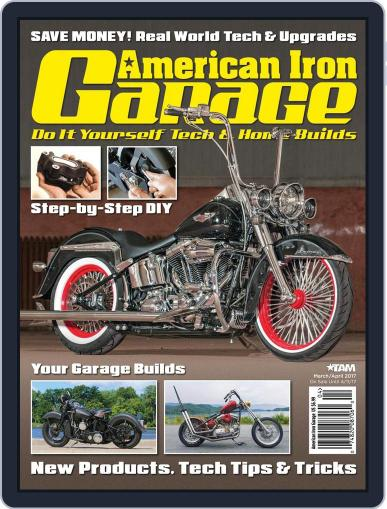 American Iron Garage March 1st, 2017 Digital Back Issue Cover
