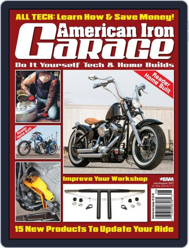 American Iron Garage July 1st, 2017 Digital Back Issue Cover
