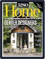 5280 Home (Digital) Subscription August 1st, 2018 Issue