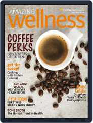 Amazing Wellness (Digital) Subscription August 31st, 2016 Issue