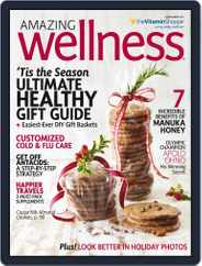 Amazing Wellness (Digital) Subscription November 1st, 2016 Issue