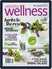 Amazing Wellness (Digital) Subscription March 1st, 2017 Issue