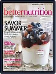Better Nutrition (Digital) Subscription June 29th, 2013 Issue