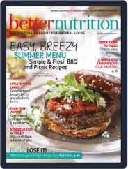 Better Nutrition (Digital) Subscription June 28th, 2014 Issue
