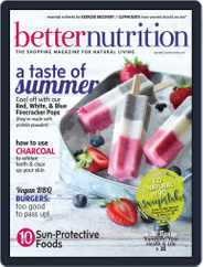 Better Nutrition (Digital) Subscription July 1st, 2017 Issue