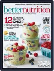 Better Nutrition (Digital) Subscription June 1st, 2018 Issue