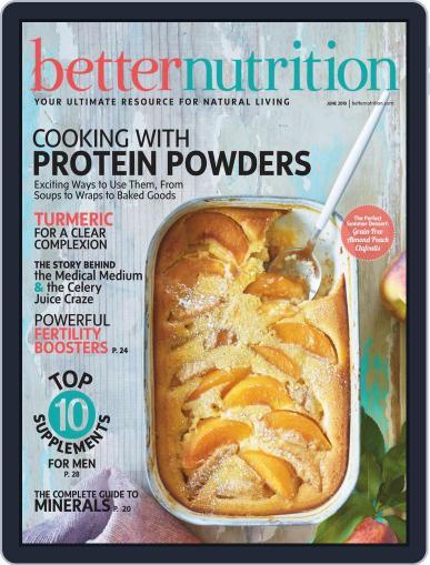 Better Nutrition June 1st, 2019 Digital Back Issue Cover