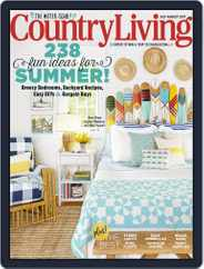 Country Living (Digital) Subscription July 1st, 2017 Issue
