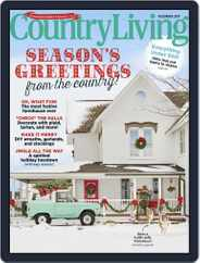 Country Living (Digital) Subscription December 1st, 2017 Issue