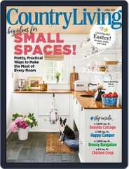 Country Living (Digital) Subscription April 1st, 2018 Issue