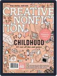 Creative Nonfiction (Digital) Subscription August 1st, 2016 Issue