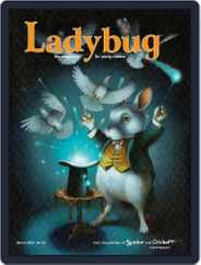 Ladybug Stories, Poems, And Songs Magazine For Young Kids And Children (Digital) Subscription March 1st, 2015 Issue