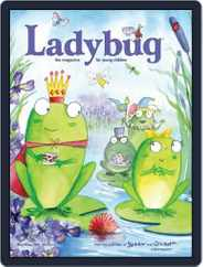 Ladybug Stories, Poems, And Songs Magazine For Young Kids And Children (Digital) Subscription May 1st, 2015 Issue
