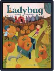 Ladybug Stories, Poems, And Songs Magazine For Young Kids And Children (Digital) Subscription October 1st, 2015 Issue