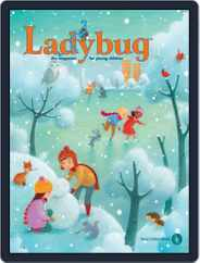 Ladybug Stories, Poems, And Songs Magazine For Young Kids And Children (Digital) Subscription November 1st, 2016 Issue
