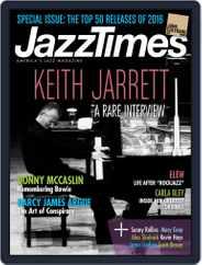 JazzTimes (Digital) Subscription January 1st, 2017 Issue