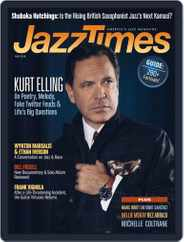 JazzTimes (Digital) Subscription May 1st, 2018 Issue