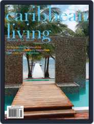 Caribbean Living (Digital) Subscription April 26th, 2013 Issue