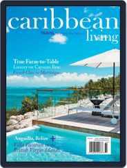 Caribbean Living (Digital) Subscription December 1st, 2016 Issue