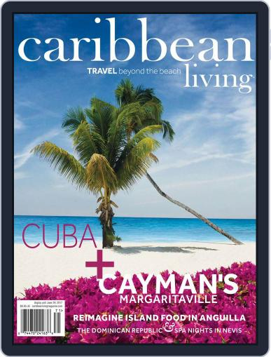 Caribbean Living March 1st, 2017 Digital Back Issue Cover