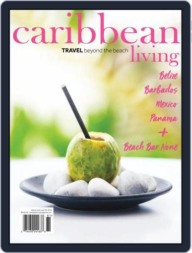 Caribbean Living March 1st, 2018 Digital Back Issue Cover